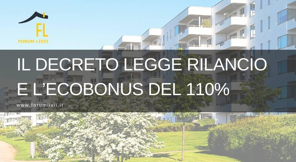 Il Decreto legge Rilancio e l'ecobonus del 110%