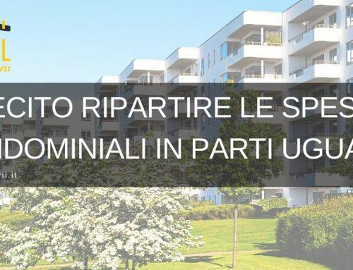E' lecito ripartire le spese condominiali in parti uguali?