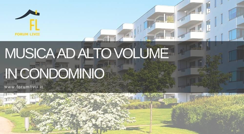 Musica ad alto volume in Condominio, cosa fare e chi chiamare