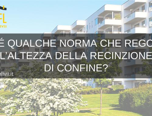VI É QUALCHE NORMA CHE REGOLA L'ALTEZZA DELLA RECINZIONE DI CONFINE?