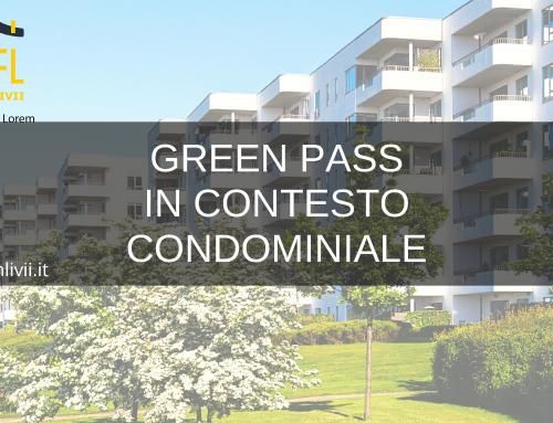 GREEN PASS IN CONTESTO CONDOMINIALE